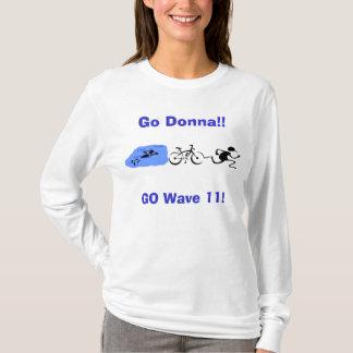Picture5は、ドーナ行きます!! 、波11は行きます! tシャツ