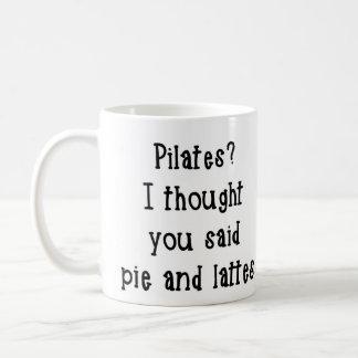 Pilatesか。 私はパイおよびラテが襲うことを言いました考えました コーヒーマグカップ