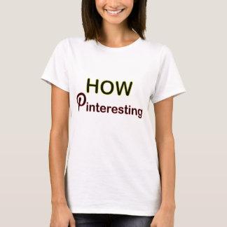 Pinteresting女性のための社会的な媒体のTシャツいかに Tシャツ