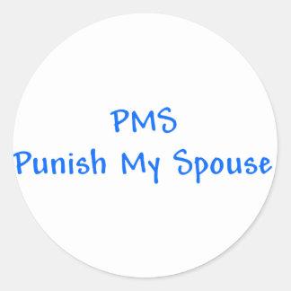 PMSは私の配偶者のステッカーを罰します ラウンドシール