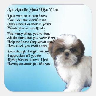 Poem -シーズー(犬)のTzu犬のデザイン伯母さん スクエアシール