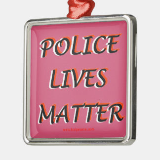 Police_Lives_Matters_Words メタルオーナメント
