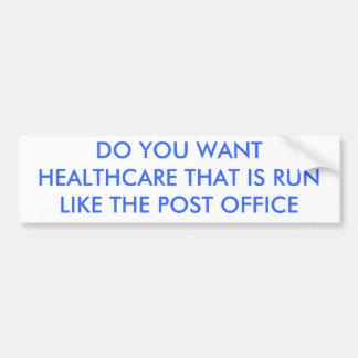 POSのように…走られるヘルスケアがほしいと思います バンパーステッカー
