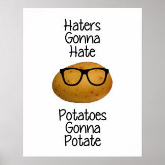 potateに行くポテトを憎むことを行っている嫌悪症は印刷します ポスター
