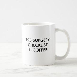 PRE-SURGERY CHECKLIST1。 コーヒー、PRE-SURGERY CHE… コーヒーマグカップ