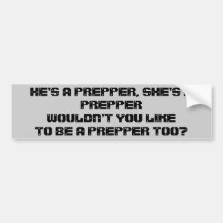 Prepperでありたいと思いませんか。 バンパーステッカー