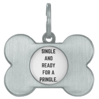 Pringleのユーモアの絵の独身の、準備ができた ペットネームタグ