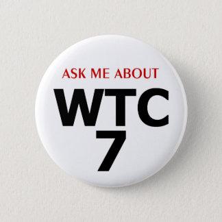"""PTP """"WTC7""""ボタン-スタイルFについて私に尋ねて下さい 5.7CM 丸型バッジ"""