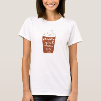 Pumpkin Spice & Everything Nice T-Shirt Tシャツ