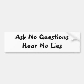 QuestionsHearにうそを頼まないで下さい バンパーステッカー