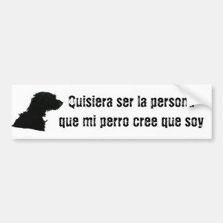 Quisieraのserのlaの外的人格のque miのperroのクリー族のqueの大豆 バンパーステッカー