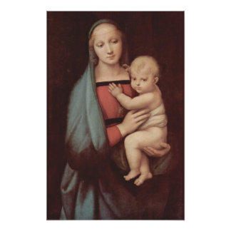 RaphaelによるマドンナDel Granduca ポスター