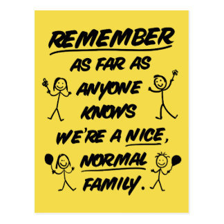 Remember...We're a nice, normal family - Funny ポストカード