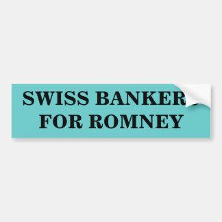 ROMNEYのためのスイスの銀行家 バンパーステッカー