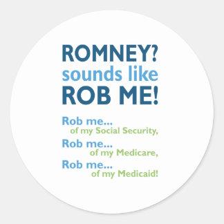 RomneyはRobのように私を鳴ります! 政治反Romney ラウンドシール