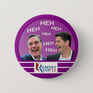 Romney及びライアンHeh Heh Heh 5.7cm 丸型バッジ