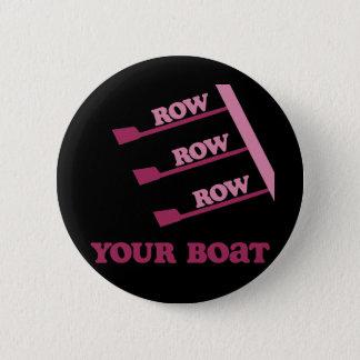 RowChickの列の列の列あなたのボート 5.7cm 丸型バッジ