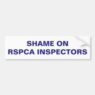RSPCAの検査官のバンパーステッカーの恥 バンパーステッカー