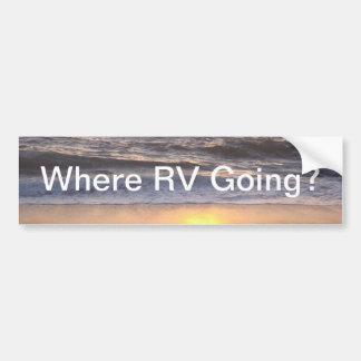 RVの行くことか。 バンパーステッカー