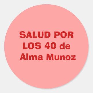 SALUD PORLOS 40 deアルマMunoz ラウンドシール