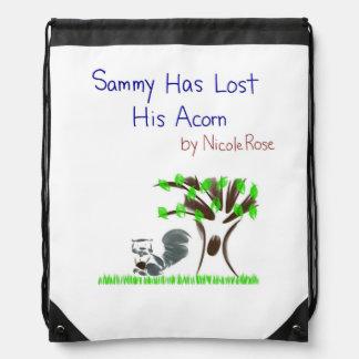 Sammyは彼のドングリのドローストリングのバックパックを失った ナップサック