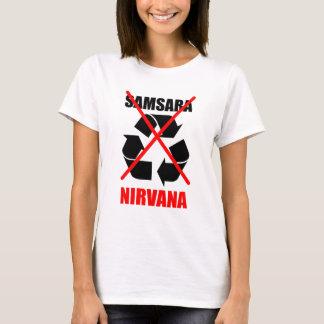 Samsaraにあなたのカルマをいいえ行きます夢のために改善しないで下さい Tシャツ
