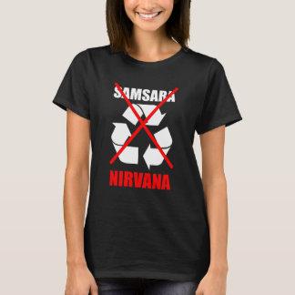 Samsaraへのいいえ夢のために改善しますあなたのカルマを行きません Tシャツ