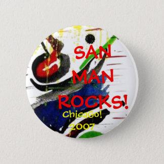 SANMANROCKS! 、シカゴ! 2007年 5.7CM 丸型バッジ
