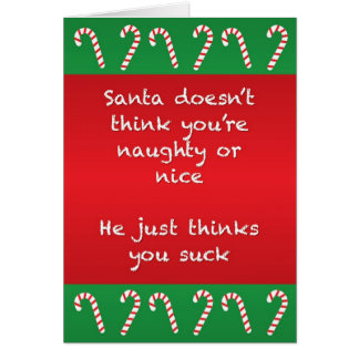 Santa Thinks You Suck Funny Christmas Card カード
