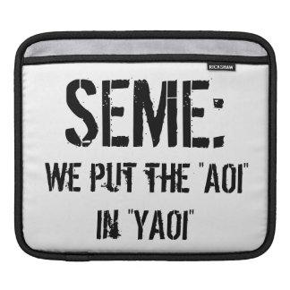 Seme: 私達はYAOIにAOIを置きました iPadスリーブ