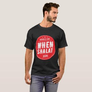 shalatが始まるとき端を心配します tシャツ
