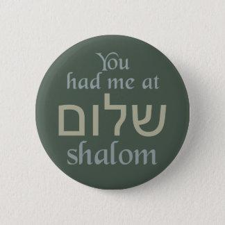 Shalomボタンで私がありました 5.7cm 丸型バッジ