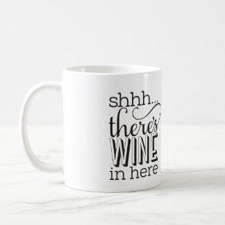 Shh…ここににワインが襲いますあります コーヒーマグカップ