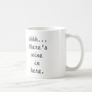 shhh…ワインのここに-コーヒー・マグがあります コーヒーマグカップ