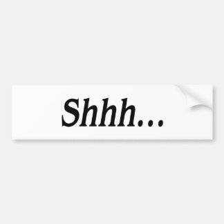 Shhh… (静かな)バンパーステッカー バンパーステッカー