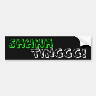 Shhhhtinggg! バンパーステッカー