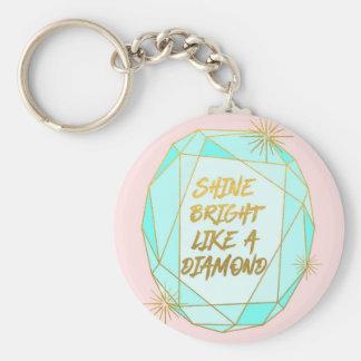 Shine Bright Like a Diamond キーホルダー