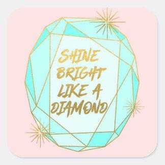 Shine Bright Like a Diamond スクエアシール
