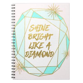 Shine Bright Like a Diamond ノートブック