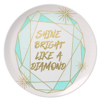 Shine Bright Like a Diamond プレート