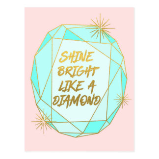 Shine Bright Like a Diamond ポストカード