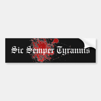 Sic Semper Tyrannis バンパーステッカー