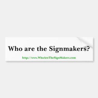 Signmakersのバンパーステッカー バンパーステッカー