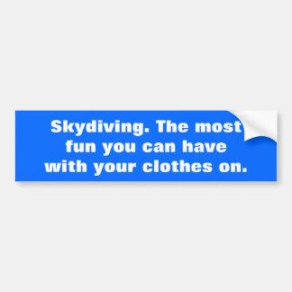 Skydivingのあなたが過すことができるほとんどの楽しい時 バンパーステッカー