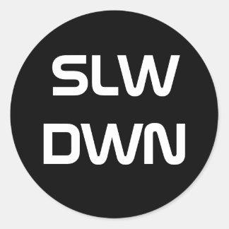 SLWDWN #2 ラウンドシール