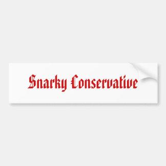 Snarkyの保守主義者 バンパーステッカー