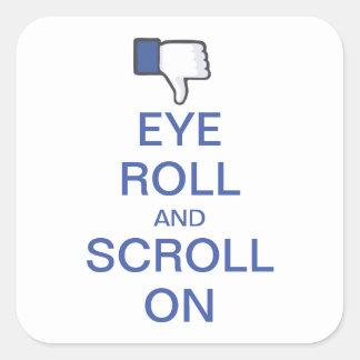 Snarky Facebookの目ロールそしてスクロール スクエアシール