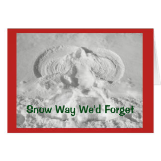 Snow Way We'd Forget To Wish You Merry Christmas! カード