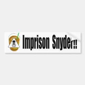Snyderを投獄して下さい バンパーステッカー