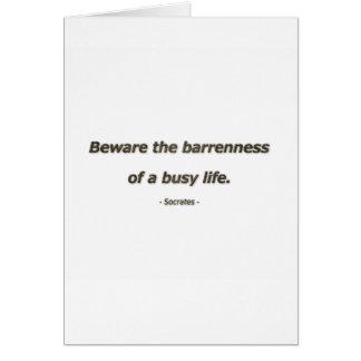 Socratesによる生命引用文-不毛をの用心して下さい カード